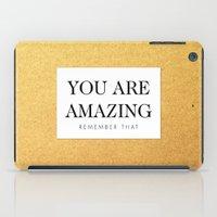 You are amazing iPad Case
