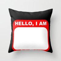 Hello, I Am Throw Pillow