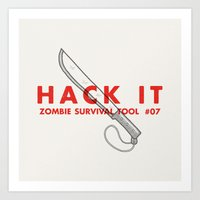 Hack It - Zombie Surviva… Art Print
