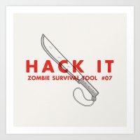 Hack it - Zombie Survival Tools Art Print