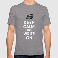 Keep Calm and Write On Mens Fitted Tee Tri-Grey SMALL