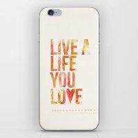 Life you Love iPhone & iPod Skin