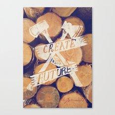 Create Your Future Canvas Print