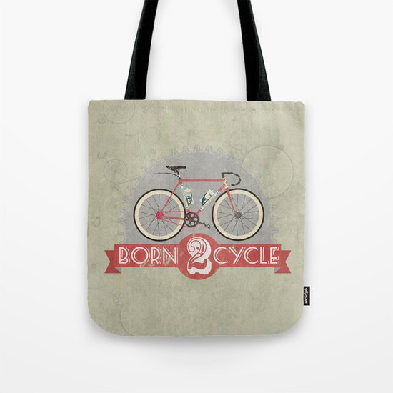 Born To Cycle Tote Bag
