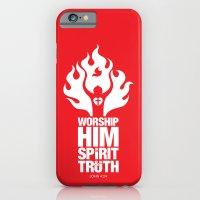 Worship Him In Spirit & … iPhone 6 Slim Case