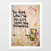 You Don't Like Me. Art Print