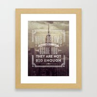 If Your Dreams Do Not Sc… Framed Art Print
