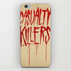Casualty Killers iPhone & iPod Skin
