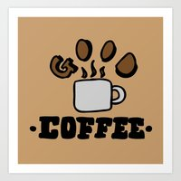 Good Coffee Art Print