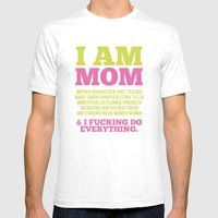 I Am Mom Mens Fitted Tee White SMALL