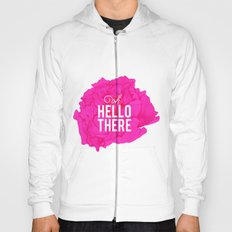 Oh, Hello There Hoody