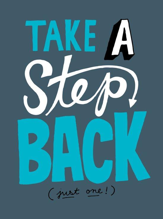 Take a Step Back Art Print