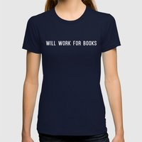 Will Work for Books Womens Fitted Tee Navy SMALL