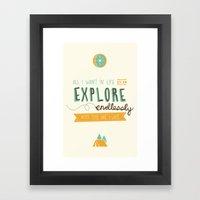 Explore Endlessly Framed Art Print