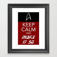 Keep Calm and Make It So Framed Art Print