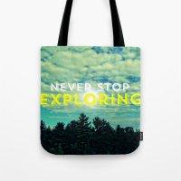 Never Stop Exploring II Tote Bag