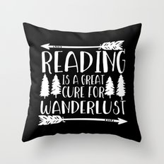 Reading is a Great Cure for Wanderlust (Inverted) Throw Pillow