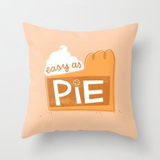 Easy as Pumpkin Pie Throw Pillow