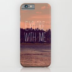 Explore With Me Slim Case iPhone 6s