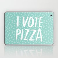 I Vote Pizza  Laptop & iPad Skin