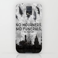 Six Of Crows - No Mourne… Galaxy S5 Slim Case