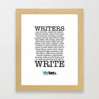WRITERS WRITE! Framed Art Print