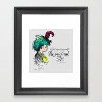 Be Original. Framed Art Print