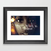 There Is Method In Our M… Framed Art Print