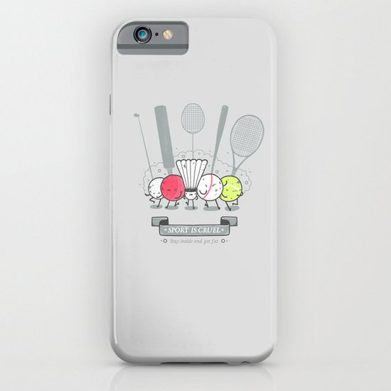 Sport is cruel iPhone & iPod Case