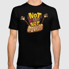 Not My Circus, Not My Monkeys Black SMALL Mens Fitted Tee