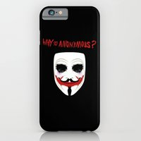 iPhone & iPod Case featuring Why so anonymous? by Octavian Mielu