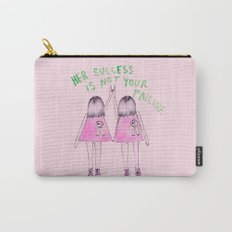Her success is not your failure Carry-All Pouch