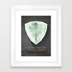 Trilliant Framed Art Print