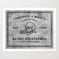 Condenado A Muerte - Whi… Art Print