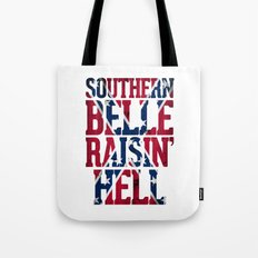 Southern Belle Raisin Hell Tote Bag
