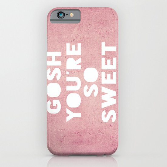 Gosh (Sweet) iPhone & iPod Case