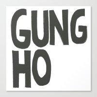 GUNG HO Canvas Print
