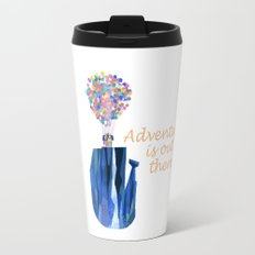 Adventure is out there .. version two Travel Mug
