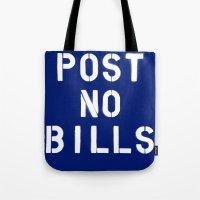 POST NO BILLS Tote Bag