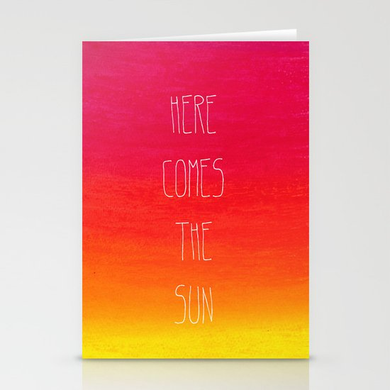 Here comes the sun Stationery Card