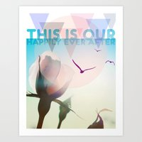 THIS IS OUR HAPPILY EVER… Art Print