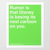 Rumor is... Art Print