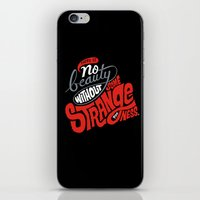 There is no beauty without some strangeness. iPhone & iPod Skin