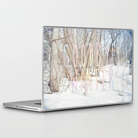 Goodbye Winter Laptop & iPad Skin
