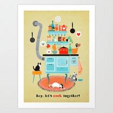 let´s cook together Art Print
