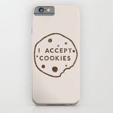 I Accept Cookies Slim Case iPhone 6s
