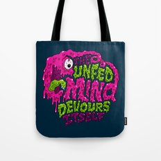 The unfed mind devours itself. Tote Bag