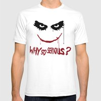 Joker - Why so serious? Mens Fitted Tee White SMALL