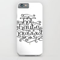 Hot Haute Hawt iPhone 6 Slim Case