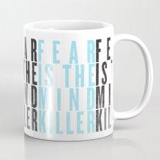 FEAR IS THE MINDKILLER Mug